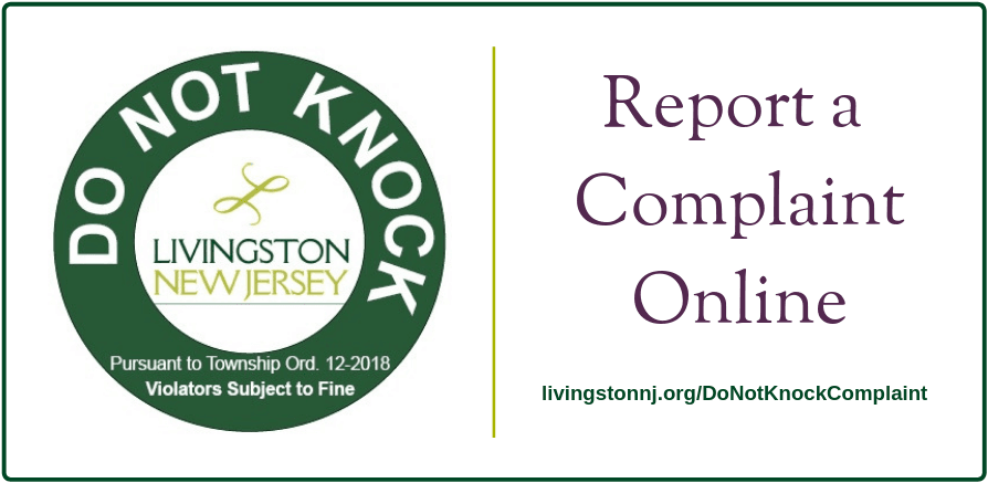 &#34Do Not Knock&#34 decal with &#34Report a Complaint Online&#34 and link: livingstonnj.org/DoNotKn