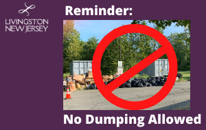 Livingston does not allow garbage to be dumped on town or other property.