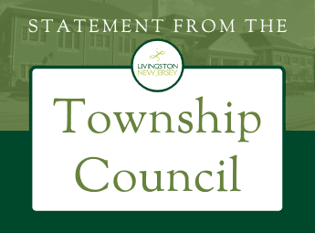 Statement from the Livingston Township Council -- green background with photo of town hall