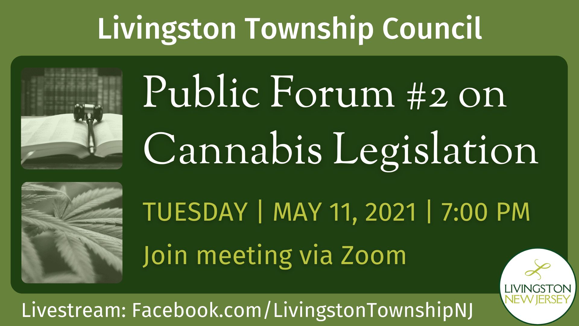 Town Council 2nd public forum on cannabis legislation - May 11, 2021 at 7 pm. Join via Zoom
