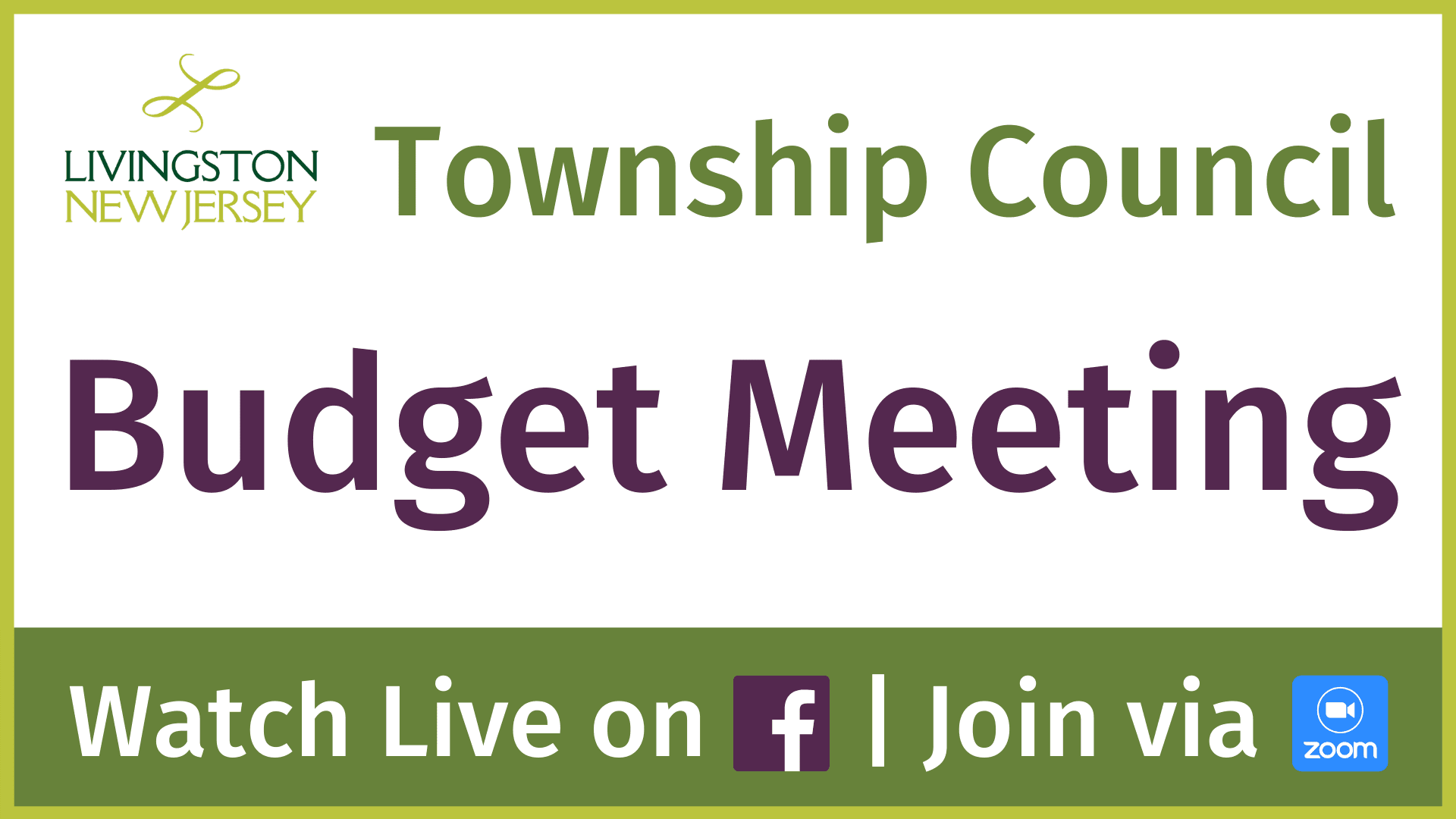 Livingston Township Council Budget meeting. Watch live on Facebook | Join via Zoom