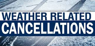 Cancellations - Weather related