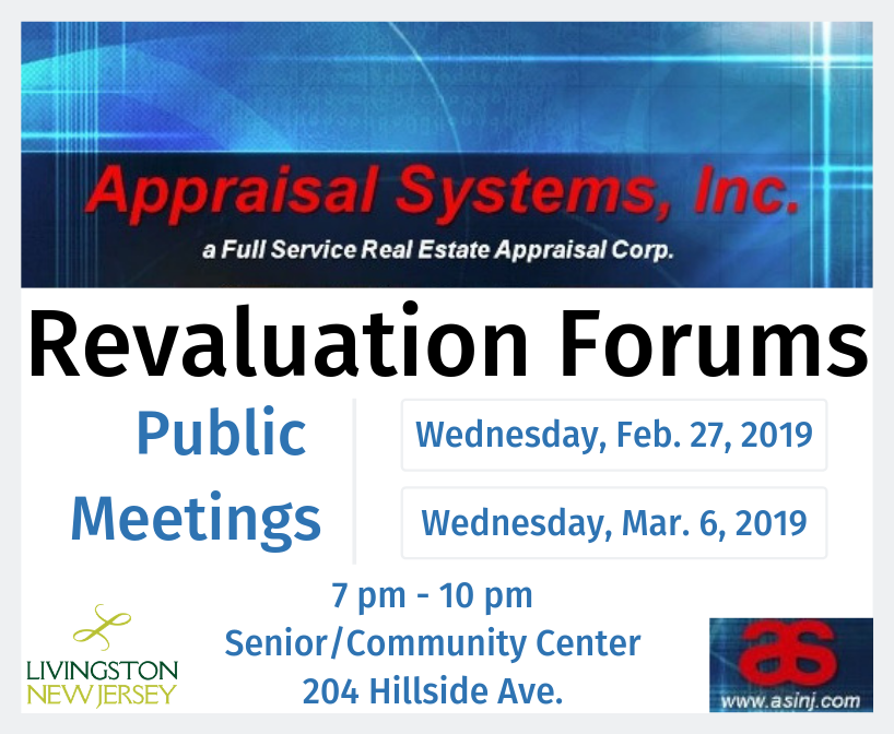 Appraisal Systems, Inc. Revaluation Forums - Meetings 2/27/19 and 3/6/19 - 7 to 10 pm at Senior/Comm