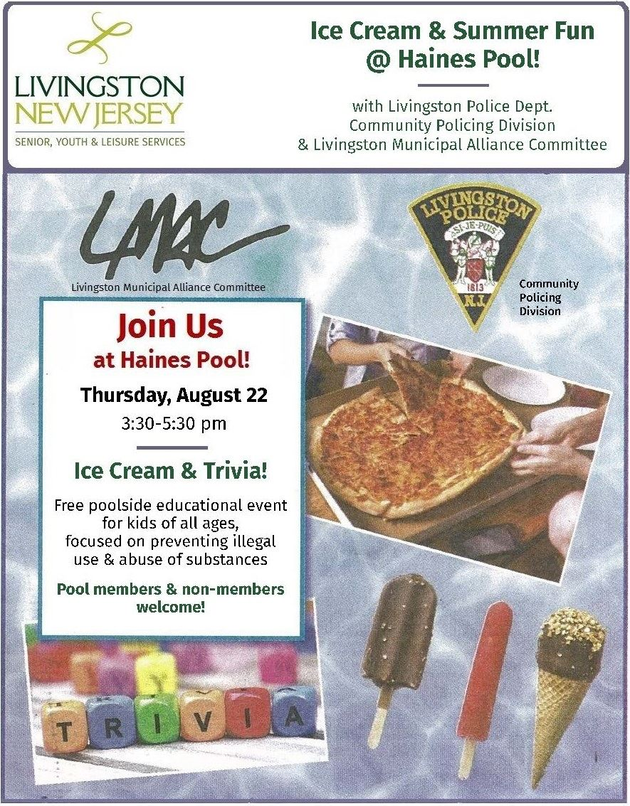 Ice Cream & Summer Fun @ Haines Pool event info - August 22, 2019. Details at livingstonnj.org