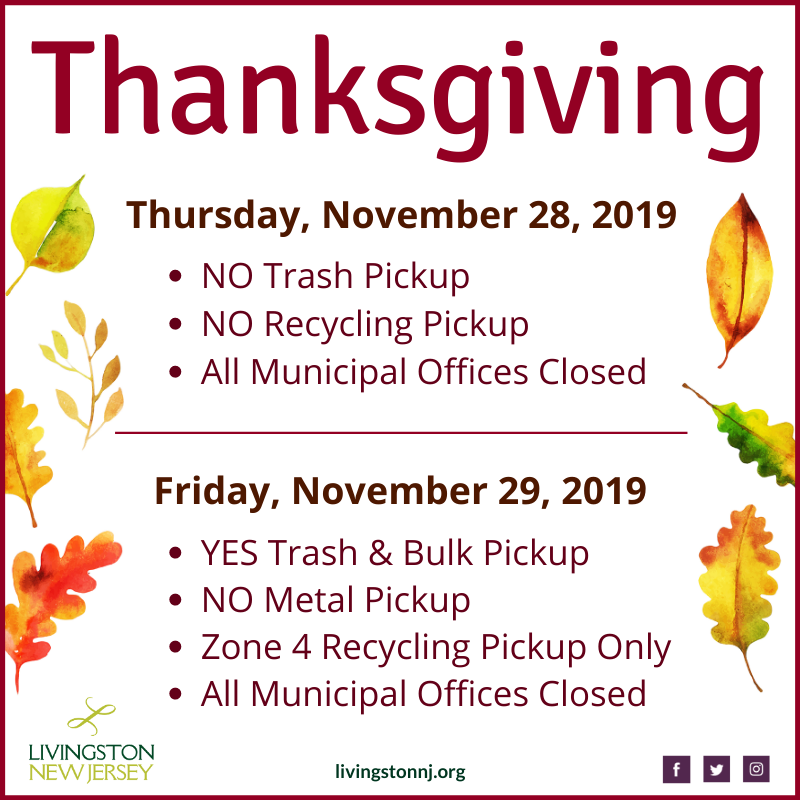 Thanksgiving 2019: Offices closed on Thursday, 11/29 and Friday, 11/29. For garbage/recycling info s